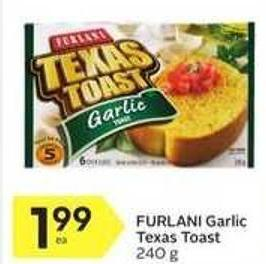Furlani Garlic Texas Toast
