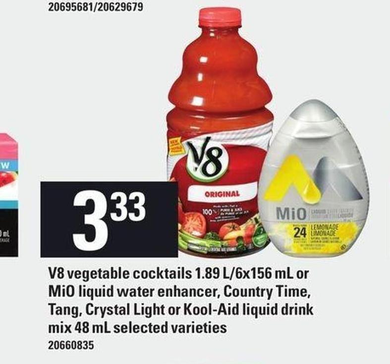 V8 Vegetable Cocktails 1.89 L/6x156 Ml Or Mio Liquid Water Enhancer - Country Time - Tang - Crystal Light Or Kool-aid Liquid Drink Mix 48 Ml