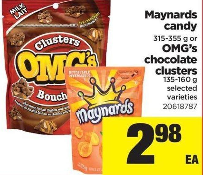 Maynards Candy 315-355 G Or Omg's Chocolate Clusters 135-160 G