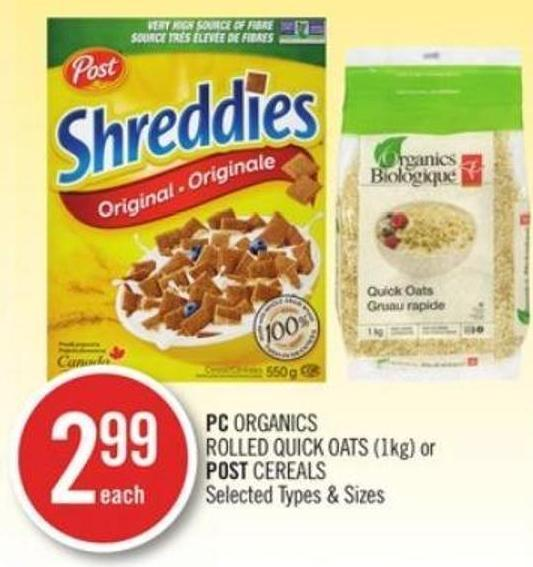 PC Organics Rolled Quick Oats or Post Cereals