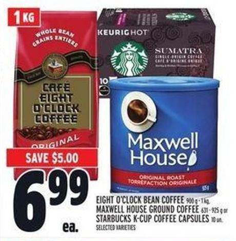 Eight O'clock Bean Coffee 900 G - 1 Kg - Maxwell House Ground Coffee 631 - 925 G Or Starbucks K-cup Coffee Capsules 10 Un