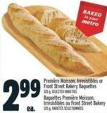 Première Moisson - Irresistibles or Front Street Bakery Baguettes