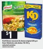 Kraft Dinner Macaroni & Cheese Original - 225 G Or Knorr Sidekicks Side Dishes - 116-167 G