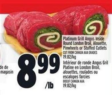 Platinum Grill Angus Inside Round London Broil - Alouette Pinwheels Or Stuffed Cutlets