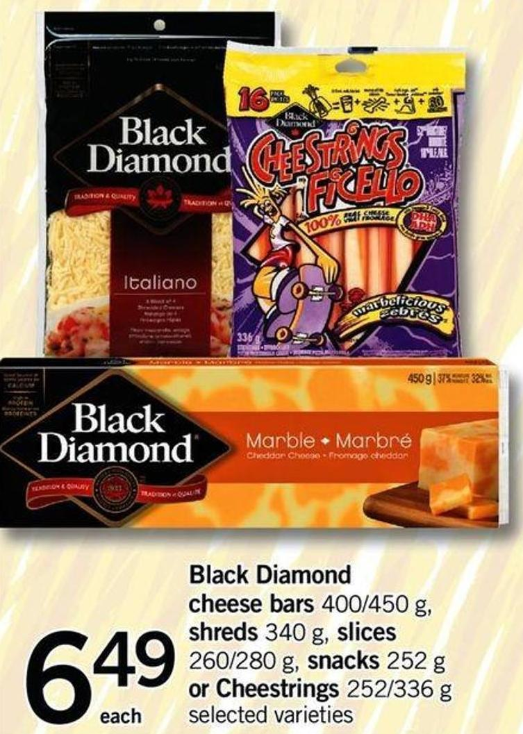 Black Diamond Cheese Bars - 400/450 G - Shreds - 340 G - Slices - 260/280 G - Snacks - 252 G Or Cheestrings - 252/336 G