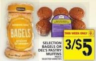Selection Bagels Or Del's Pastry Muffins