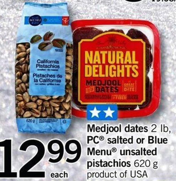 Medjool Dates 2 Lb - PC Salted Or Blue Menu Unsalted Pistachios - 620 G
