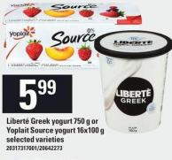 Liberté Greek Yogurt - 750 g or Yoplait Source Yogurt - 16x100 g
