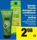 Garnier Fructis Shampoo Or Conditioner - 354-370 mL Or Styling - 100-281 mL