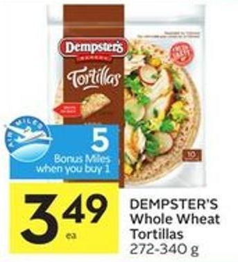 Dempster's Whole Wheat Tortillas 272-340 g - 5 Air Miles Bonus Miles