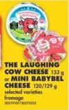 The Laughing Cow Cheese - 133 g or Mini Babybel Cheese - 120/129 g