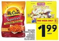 Mccain French Fries Or Cheemo Perogies
