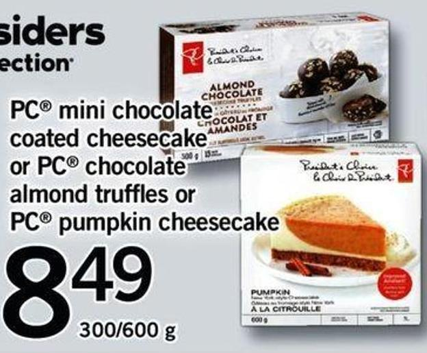 PC Mini Chocolate Coated Cheesecake Or PC Chocolate Almond Truffles Or PC Pumpkin Cheesecake - 300/600 G