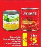 Green Giant Canned Vegetables or Aylmer Canned Tomatoes