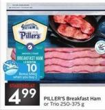 Piller's Breakfast Ham or Trio 250-375 g - 10 Air Miles Bonus Miles