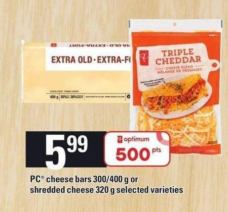 PC Cheese Bars - 300/400 G Or Shredded Cheese - 320 G