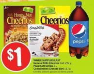 General Mills Cheerios 260-292 g Pepsi Softdrinks 2 L Compliments Granola Bars 157 g