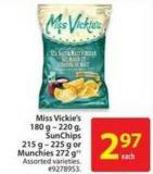 Miss Vickie's 180 g - 220 g - Sunchips 215 g - 225 g or Munchies 272 g