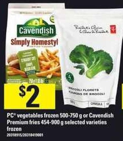 PC Vegetables Frozen - 500-750 G Or Cavendish Premium Fries - 454-900 G