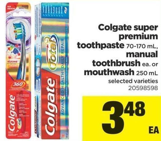 Colgate Super Premium Toothpaste - 70-170 Ml - Manual Toothbrush Ea. Or Mouthwash - 250 Ml