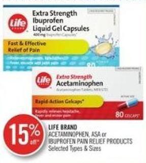 Life Brand Acetaminophen - Asa or Ibuprofen Pain Relief Products