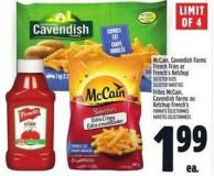 Mccain - Cavendish Farms French Fries Or French's Ketchup