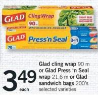 Glad Cling Wrap - 90 M Or Glad Press 'N Seal Wrap - 21.6 M Or Glad Sandwich Bags - 200's
