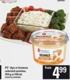 PC Dips Or Hummus - 454 g or 430 mL