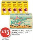 Arizona Iced Tea (8 X 200ml) or No Name Juice (10 X 200ml)