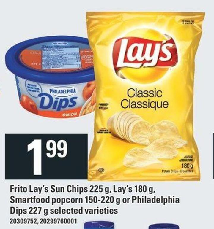 Frito Lay's Sun Chips 225 G - Lay's 180 G - Smartfood Popcorn 150-220 G Or Philadelphia Dips 227 G