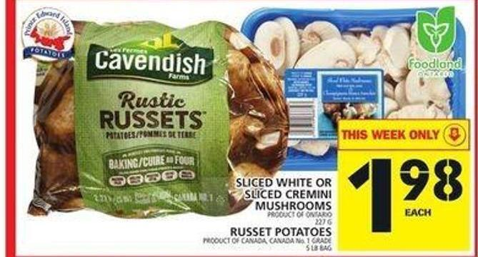 Sliced White Or Sliced Cremini Mushrooms Or Russet Potatoes