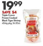Triple Crown Frozen Cooked  Black Tiger Shrimp 454g Pkg - 16-20ct