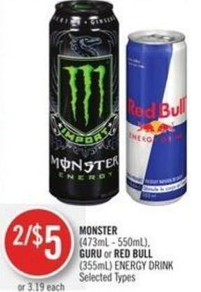 Monster (473ml - 550ml) - Guru or Red Bull (355ml) Energy Drink