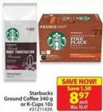 Starbucks Ground Coffee 340 g or K-cups 10s