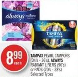 Tampax Pearl Tampons (34's - 36's) - Always Radiant Liners (96's) or Pads (20's - 38's)