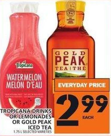 Tropicana Drinks Or Lemonades Or Gold Peak Iced Tea