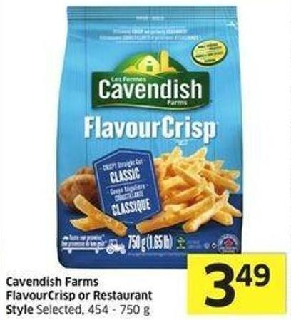 Cavendish Farms Flavourcrisp or Restaurant Style Selected - 454 - 750 g