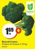 Broccoli Crowns Product of Ontario 3.73/kg