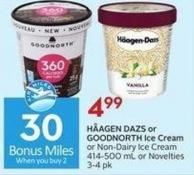 Hǟagen Dazs or Goodnorth Ice Cream or Non-dairy Ice Cream 414-500 mL or Novelties 3-4 Pk  30 Air Miles Bonus Miles