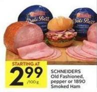Schneiders Old Fashioned - Pepper or 1890 Smoked Ham