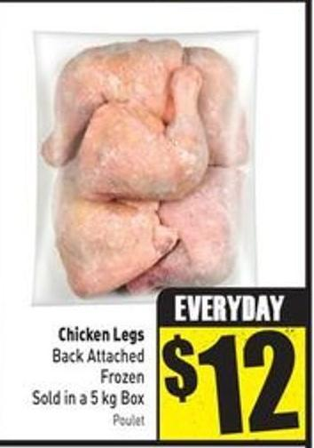 Chicken Legs Back Attached Frozen Sold In A 5 Kg Box