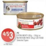 PC Extra Meaty (85g - 156g) or Nutrition First (85g) Cat Food
