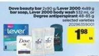 Dove Beauty Bar - 2x90 G/lever 2000 - 4x89 G Bar Soap - Lever 2000 Body Wash - 532 Ml Or Degree Antiperspirant - 48-85 G