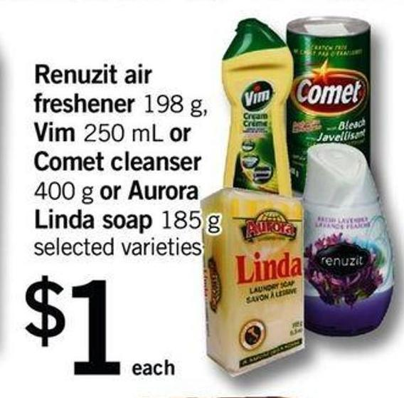 Renuzit Air Freshener - 198 G - Vim - 250 Ml Or Comet Cleanser - 400 G Or Aurora Linda Soap - 185 G