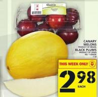 Canary Melons Product Of Brazil Or Black Plums Product Of Spain  No. 1 Grade2 Lb