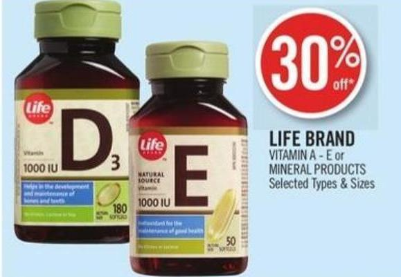 Life Brand Vitamin A - E or Mineral Products