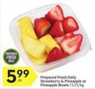 Prepared Fresh Daily Strawberry & Pineapple or Pineapple Bowls