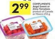 Compliments Angel Sweet or Zima Tomatoes Product of Canada or Mexico 255 g