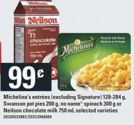 Michelina's Entrées 128-284 G - Swanson Pot Pies 200 G - No Name Spinach 300 G Or Neilson Chocolate Milk 750 Ml