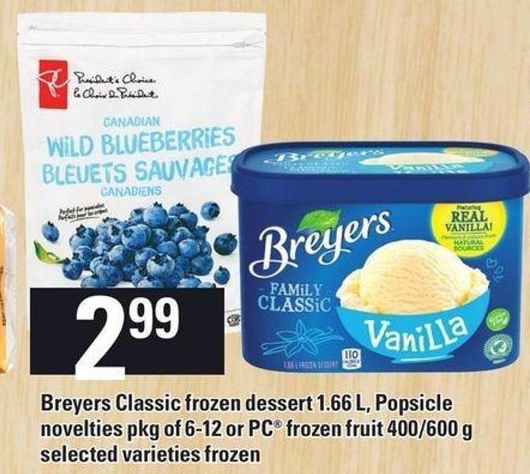 Breyers Classic Frozen Dessert 1.66 L - Popsicle Novelties Pkg Of 6-12 Or PC Frozen Fruit 400/600 G